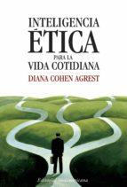 Inteligencia ética para la vida cotidiana (ebook)