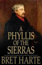 A Phyllis of the Sierras (ebook)