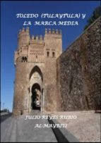 TOLEDO(TULAYTULA) Y LA MARCA MEDIA (ebook)