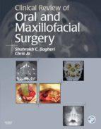 Clinical Review of Oral and Maxillofacial Surgery (ebook)