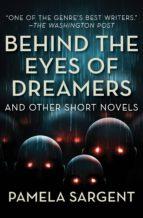 Behind the Eyes of Dreamers (ebook)