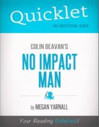 Quicklet on Colin Beavan's No Impact Man (CliffNotes-like Summary) (ebook)