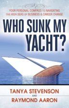 Who Sunk My Yacht? (ebook)
