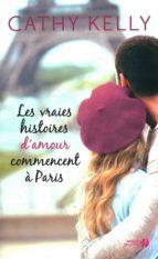 Les vraies histoires d'amour commencent à Paris (ebook)