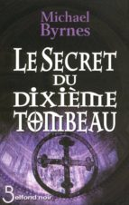 Le Secret du dixième tombeau (ebook)