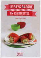Petit livre de - Le Pays Basque en 150 recettes (ebook)
