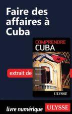 Faire des affaires à Cuba (ebook)