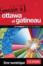Escale à Ottawa et Gatineau (ebook)