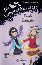 Die Vampirschwestern 13 - Finale Randale (ebook)