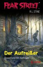 Fear Street 1 - Der Aufreißer (ebook)