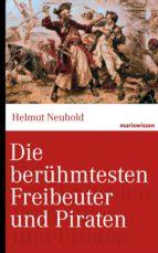 Die berühmtesten Freibeuter und Piraten (ebook)