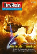 Perry Rhodan 2882: Die letzte Transition (Heftroman) (ebook)