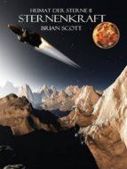 Sternenkraft ( Heimat der Sterne II ) (ebook)