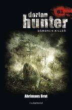 Dorian Hunter 61 – Ahrimans Brut (ebook)
