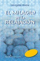 El milagro de la relajación (ebook)