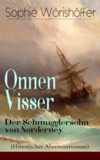 Onnen Visser: Der Schmugglersohn von Norderney (Historischer Abenteuerroman) - Vollständige Ausgabe (ebook)