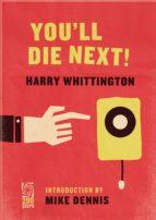 You'll Die Next! (ebook)