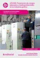 Prevención de Riesgos Laborales y medioambientales en la industria gráfica. ARGI0109 (ebook)