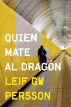 Quien mate al dragón (Inspector Evert Bäckström 2) (ebook)