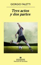Tres actos y dos partes (ebook)