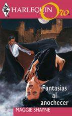 Fantasías al anochecer (ebook)