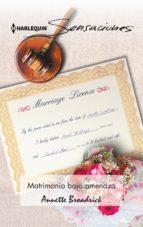 Matrimonio bajo amenaza (ebook)