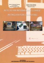 KEYS TO AN INTERMEDIATE COURSE IN ENGLISH FOR COMPUTING (ebook)