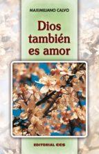 Dios también es amor (ebook)
