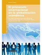El protocolo internacional en la globalización económica (ebook)