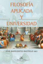 FILOSOFÍA APLICADA Y UNIVERSIDAD (ebook)