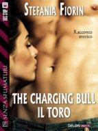 The charging bull: il toro (ebook)
