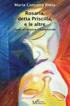 Rosaria, detta Priscilla, e le altre (ebook)