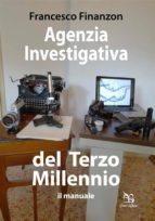 Agenzia Investigativa del Terzo Millennio (ebook)
