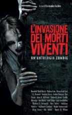 L'invasione dei morti viventi. Un'antologia zombie (ebook)