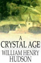 A Crystal Age (ebook)