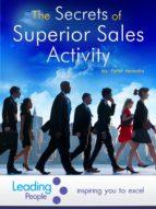 The Secrets of Superior Sales Activity (ebook)