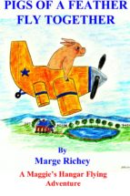Pigs of a Feather Fly Together (ebook)