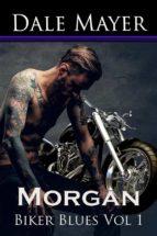 Biker Blues: Morgan Full Set (ebook)