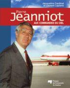 Pierre Jeanniot - Aux commandes du ciel (ebook)
