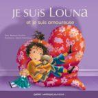 Louna 04 - Je suis Louna et je suis amoureuse (ebook)