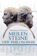 Meilensteine der Philosophie (ebook)