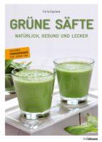 Grüne Säfte (ebook)