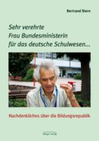 Sehr verehrte Frau Bundesministerin für das deutsche Schulwesen... (ebook)