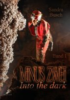 Minus zwei - Into the dark (ebook)