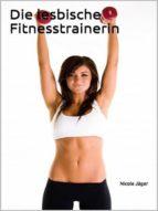 Die lesbische Fitnesstrainerin (ebook)
