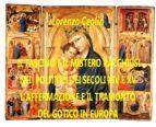 Il fascino e il mistero racchiusi nei polittici dei secoli XIV e XV  (ebook)