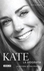 Kate. La biografía (ebook)