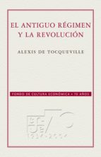 El Antiguo régimen y la Revolución (ebook)