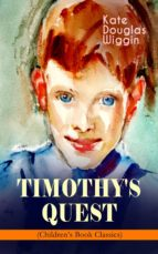 TIMOTHY'S QUEST (Children's Book Classic) (ebook)
