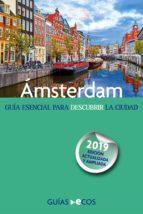 Ámsterdam. En Un Fin De Semana (Edición 2014-2015)